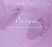 Guide d'auto-préparation à l'accouchement par l'hypnose. TOUYAROT Armelle