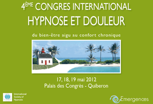 Laurent GROSS, Congrès International HYPNOSE et DOULEUR. Vendredi 18 Mai 2012 - Quiberon - France