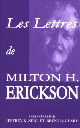 Les lettres de Milton H. Erickson.