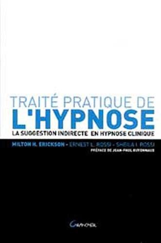 Traité Pratique de l'Hypnose.