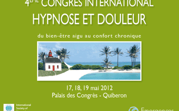 Sylvie BELLAUD Congrès International HYPNOSE et DOULEUR Samedi 19 Mai 2012 - Quiberon - France