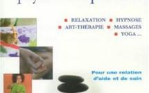Guide des Pratiques Psycho-Corporelles. Hypnose, Thérapies Brèves et Thérapies Psycho-Corporelles. Paris